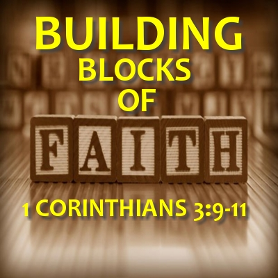 "The Building Blocks of Faith – ""Who am I?"""